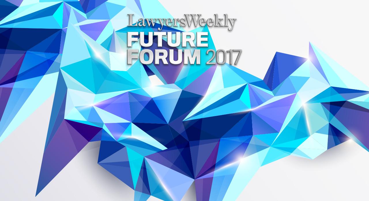 Lawyers Weekly Future Forum - Lawyers Weekly
