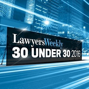 30 Under 30 Awards 2016 - Lawyers Weekly